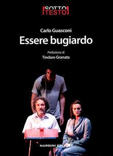 Essere bugiardo - Carlo Guasconi - copertina