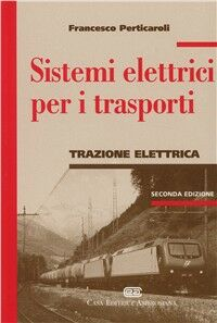 Sistemi elettrici per i trasporti. Trazione elettrica