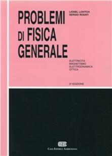 Librisulrazzismo.it Problemi di fisica generale. Elettricità, magnetismo, elettrodinamica, ottica Image