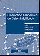 Cinematica e dinamica dei sistemi multibody. Vol. 1: Teoria.