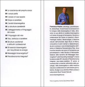 Conoscere e interpretare il linguaggio segreto del corpo e del volto. Guida completa - Francesco Padrini - 2