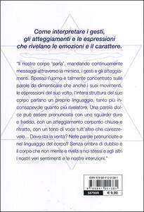 Conoscere e interpretare il linguaggio segreto del corpo e del volto. Guida completa - Francesco Padrini - 3