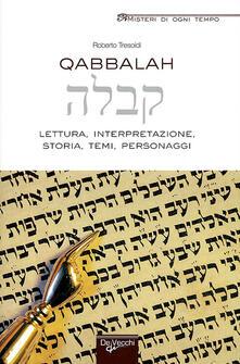 Qabbalah. Lettura, interpretazione, storia, temi, personaggi - Roberto Tresoldi - copertina