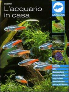 Libro L' acquario in casa Claude Vast