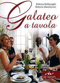 Galateo a tavola - Bellinzaghi Roberta Mascheroni Roberta - wuz.it