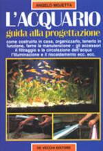 L' acquario. Guida alla progettazione