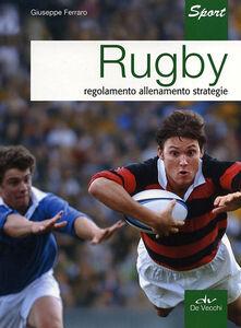 Libro Rugby. Regolamento allenamento strategie Giuseppe Ferraro