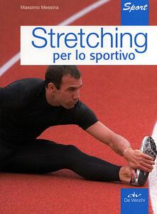 Stretching per lo sportivo.pdf