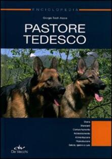 Filmarelalterita.it Enciclopedia. Pastore tedesco. Ediz. illustrata Image