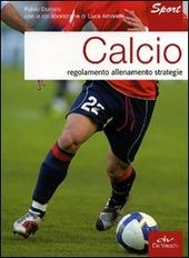 Calcio. Regolamento allenamento strategie