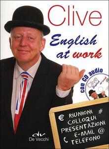 Parcoarenas.it Clive. English at work. Con CD Audio Image