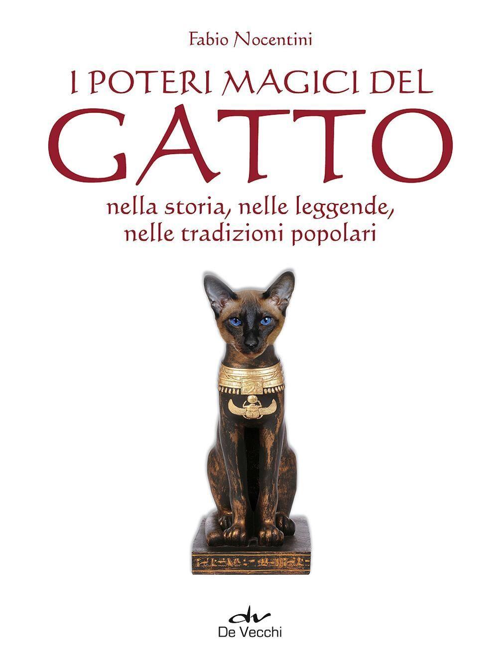 I poteri magici del gatto nella storia, nelle leggende, nelle tradizioni popolari