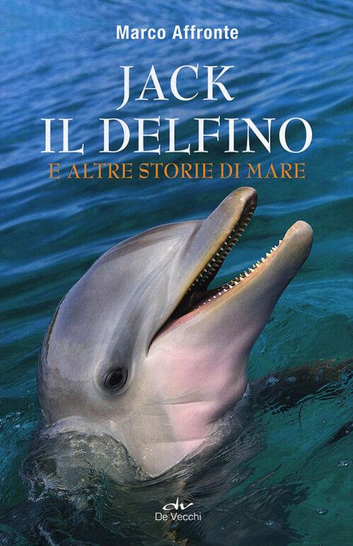 Jack il delfino e altre storie di mare