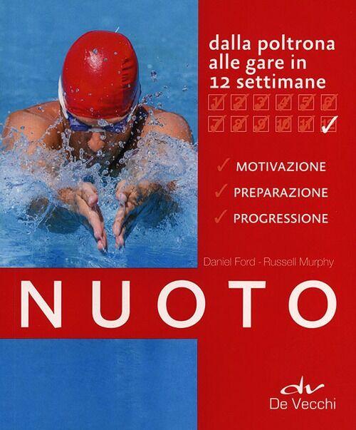 Nuoto. Dalla poltrona alle gare in 12 settimane