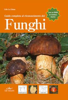 Guida completa al riconoscimento dei funghi. Con DVD.pdf