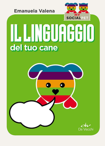 Libro Il linguaggio del tuo cane Emanuela Valena