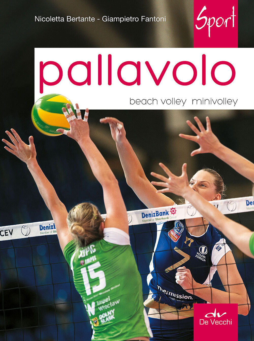 Pallavolo. Beach volley, minivolley