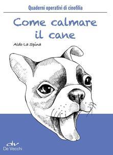 Mercatinidinataletorino.it Come calmare il cane Image