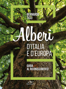 Alberi d'Italia e d'Europa - Bernardo Ticli - copertina