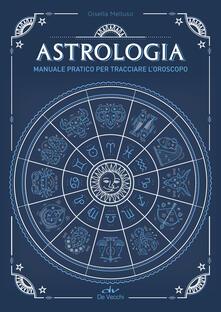 Daddyswing.es Astrologia. Manuale pratico per tracciare l'oroscopo Image