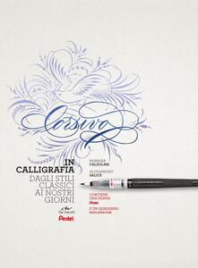 Steamcon.it Corsivo in calligrafia. Dagli stili classici ai nostri giorni. Con 1 penna Pentel e 1 quaderno Moleskine Image