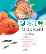 Pesci tropicali d'acqua dolce