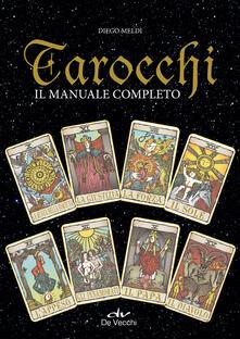 Birrafraitrulli.it Tarocchi. Il manuale completo Image