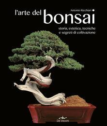 L arte del bonsai. Storia, estetica, tecniche e segreti di coltivazione.pdf