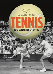 Squillogame.it Tennis. 100 anni di storie Image