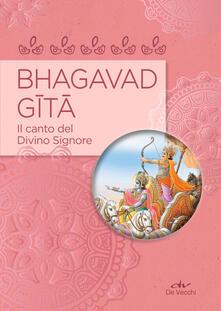Bhagavad Gita. Il canto del divino Signore.pdf