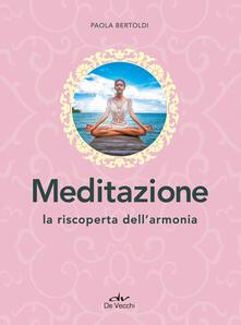 Voluntariadobaleares2014.es Meditazione. La riscoperta dell'armonia Image