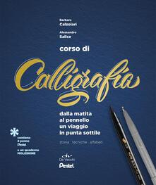 Corso di calligrafia. Dalla matita al pennello. Un viaggio in punta sottile. Con gadget.pdf
