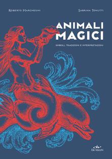 Ipabsantonioabatetrino.it Animali magici. Simboli, tradizioni e interpretazioni Image