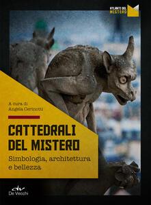 Teamforchildrenvicenza.it Cattedrali del mistero. Simbologia, architettura e bellezza Image