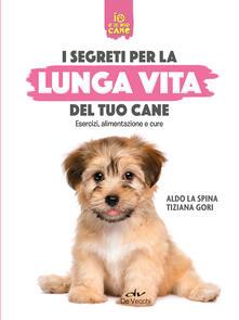Warholgenova.it Segreti per la lunga vita del cane. Esercizi, alimentazione e cure Image