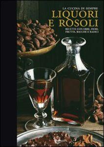 Libro Liquori e rosoli