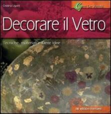 Decorare il vetro - Giusy Caserini - copertina
