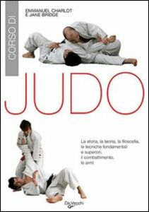 Libro Corso di judo Emmanuel Charlot , Jane Bridge
