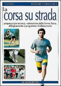 Libro La corsa su strada Furio Oldani