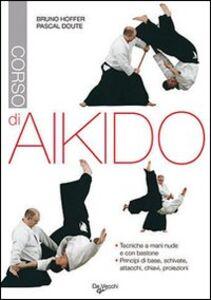 Libro Corso di aikido Bruno Hoffer , Pascal Doute