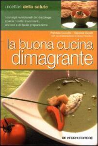 Libro La buona cucina dimagrante Patrizia Cuviello Daniela Guaiti