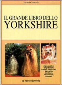 Il grande libro dello yorkshire
