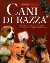 Il Il grande libro dei cani di razza - Rossi Valeria - wuz.it