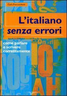 L italiano senza errori. Litaliano corretto scritto e parlato.pdf