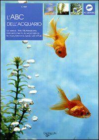 L' ABC dell'acquario