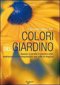 Il grande libro dei colori del giardino