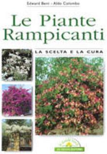 Le piante rampicanti - Aldo Colombo,Edward Bent - copertina
