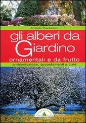 Gli alberi da giardino ornamentali e da frutto - Alberi ornamentali da giardino ...