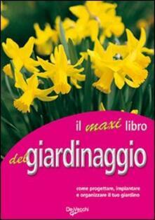 Il grande libro del giardinaggio - Fausta Mainardi Fazio - copertina