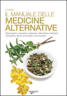 Il manuale delle medicine alternative - Alexandre Strasny - copertina